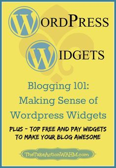 WordPress Widgets - Making sense of using widgets on your WordPress blog.  PLUS - list of sites where you can find the best free and paid widgets to make your blog look awesome! #WordPress #blogging #bloggingtips