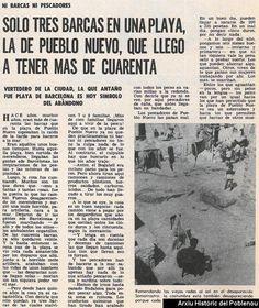 Escrito en la revista DESTINO en 1968 sobre la decadencia de las playas del Poblenou y la desaparición de las barcas de pescadores.Autor:Jaume Fabre-José Martí.AHPN.