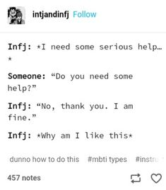 Oh gosh yes. But I am learning to accept help. Lol very slowly of course. Infj And Entp, Infj Mbti, Enfj, Introvert, Meyers Briggs Personality Test, Infj Personality, Myers Briggs Infj, Infj Type, Leadership