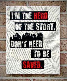 Canvas Lyrics Art: I'm the hero of the story, Don't need to be Saved-Regina Spektor Literary Canvas/ Quote on Canvas. $35.00, via Etsy.
