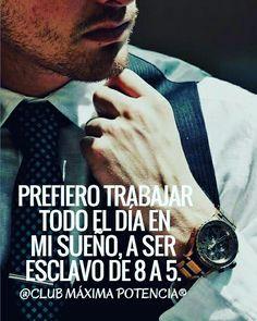 Sueña y trabaja por lograr tus metas, piensa en grande y busca siempre la LIBERTAD.... hazlo ya!!!!! 💎😎💰💷💶 siguenos y comparte  @clubmáximapotencia