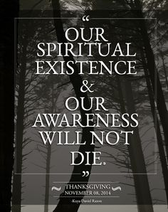 Our spiritual existence and our awareness will not die. Kuya Daniel Razon