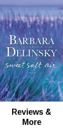 Sweet salt air / Barbara Delinsky. Two childhood friends reunite at a summer retreat, each harboring a horrible secret that would test the bounds of their longtime relationship if revealed.