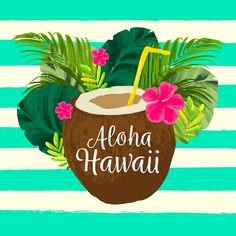 'Aloha Hawaii Tropical Pina Colada Drink' Framed Print by Aloha Party, Luau Party, Hawaian Party, Aloha Hawaii, Backgrounds Free, Tropical Flowers, Hawaiian, Iphone Wallpaper, Vector Free