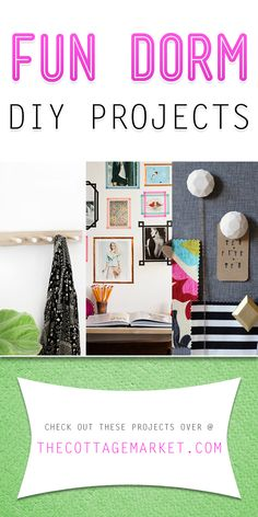 Fun Dorm DIY Projects - The Cottage Market