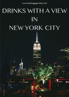 My Recommendation For Drinks With A View In New York - Hand Luggage Only - Travel, Food & Home Blog