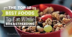 Want to know which are the best foods to eat while breastfeeding? We all want to eat the best we can for our little ones - this list shows how to do that!