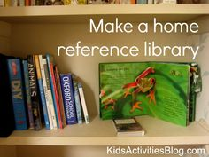 Make a home reference library.  I like this idea!  I'm also thinking we need a library tour to learn about the different types of resources in the library.
