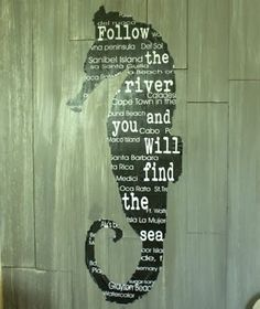 sayings about seahorses   Seahorse Wall Art Knock Off -Follow the River and You Will Find the ...