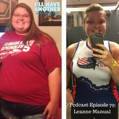 I'll Have Another Podcast Episode 79: LeAnne Manual. An inspiring story on making a healthy lifestyle change, weight loss and more. You will be motivated to get active and make changes after hearing this conversation with LeeAnne! #womensrunning #motherrunner #weightloss