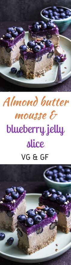 Creamy almond butter mousse studded with fresh blueberries and topped with a vibrant blueberry jelly