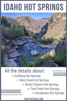 If you're taking an Idaho road trip, you've got to add some natural hot springs to your route! This post tells all you need to know before visiting 5 awesome natural hot springs in idaho - Goldbug Hot Springs, Weir Creek Hot Springs, Trail Creek Hot Springs, Rocky Canyon Hot Springs, and Sacajawea Hot Springs. #takethetruck #idaho #adventure #idahohotsprings