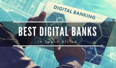 Top 6 Best Digital Banks in South Africa 2020 – MoneyToday Financial Apps, Best Interest Rates, Banking Services, Investment Companies, Managing Your Money, Financial Institutions, Personal Finance, Cool Things To Make, Banks