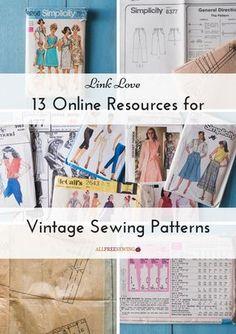Link Love: 13 Online Resources for Vintage Sewing Patterns   Love vintage sewing patterns? Don't miss our list of online resources for sewists!