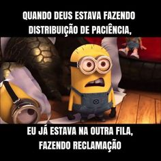 Paciência?? Cute Quotes, Funny Quotes, Funny Memes, Jokes, Funny Shit, Funny Stuff, Funny Bunnies, Minions Quotes, Relationship Memes