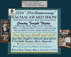 MARCH 12 – 18, 2018 NACMAI AWARD SHOW! COME VISIT PIGEON FORGE, TN and VISIT US! Meet Dan from Nashville Country Music Magazine!   Rogers Music Promotions