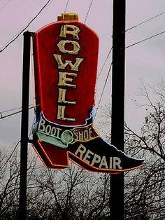 Austin Texas - Rowell Boot and Shoe Repair old neon sign