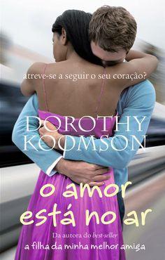 O Amor Está no Ar, Dorothy Koomson