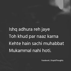 Usne to mohabbat ki hi kaha. First Love Quotes, Love Quotes Poetry, Love Quotes For Him, Shyari Quotes, Hurt Quotes, Life Quotes, Friend Quotes, Famous Quotes, Relationship Quotes