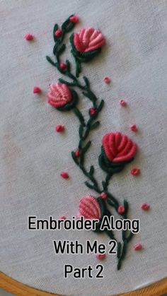 Embroidery Along With Me Series 2 – Embroidery For Beginners Embroidery Along With Me Series 2 In this tutorial learn how to work bullion knots and french knots to make a wonderful pattern. Hand Embroidery Videos, Embroidery Stitches Tutorial, Embroidery Flowers Pattern, Sewing Stitches, Learn Embroidery, Crewel Embroidery, Embroidery Design By Hand, Brazilian Embroidery Stitches, French Knot Embroidery