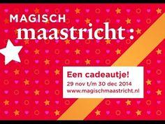 Magisch Maastricht 2014 - YouTube