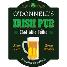 Cheers and Beers Personalized Irish Pub Sign ($50) ❤ liked on Polyvore featuring home, home decor, wall art, beer signs, typography wall art, personalized home decor, personalized signs and word wall art