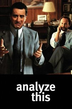 "Analyze This  ~  I Love This Movie!! ""You, you're good!""  Ha! Ha!"