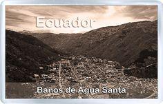 $3.29 - Acrylic Fridge Magnet: Ecuador. Banos de Agua Santa