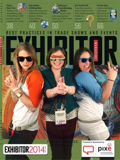 I love EXHIBITOR because it provides a face-to-face training conference and expo for Trade Show Exhibitors and Event Marketers. #EXHIBITOR2014 — with Jillian Axtell, Claire Walling and Elle Kane.