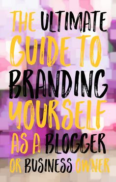 Branding Yourself as a Blogger or Creative.
