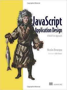 JavaScript Application Design A Build First Approach Pdf Download