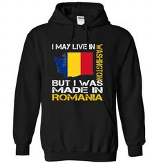 I May Live in Washington But I Was Made in Romania - #baby gift #cute gift. LIMITED TIME PRICE => https://www.sunfrog.com/States/I-May-Live-in-Washington-But-I-Was-Made-in-Romania-upbcaeufra-Black-Hoodie.html?68278