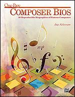 50 Reproducible Biographies Of Famous Composers by Jay Althouse