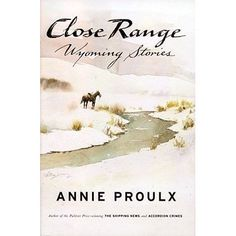 Annie Proulx's masterful language and fierce love of Wyoming are evident in this collection of stories about loneliness, quick violence, ...