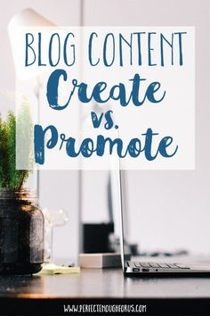 When it comes to growing your blog, it can be difficult to determine what to do with your blog content - do you create more or promote what you have?