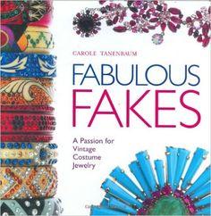 Fabulous Fakes: A Passion for Vintage Costume Jewelry: Carole Tanenbaum, Puzant…