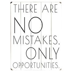 No Mistakes.