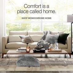 comfort is a place called home. shop monochrome home