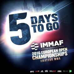 5 days to go... IMMAF European Championship 2016 in Prague... Almost there... :-)