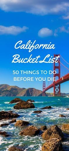 Check out this California Bucket List! 50 things to do in California before you die!