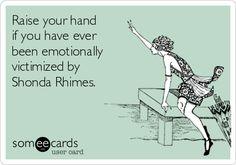Seven Graces: Shonda Rhimes humor.