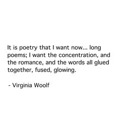 That feeling of alignment, clarity and connectedness that seems to propel me into unstoppability.if but just for a moment. Writing Quotes, Poem Quotes, Life Quotes, Literary Quotes, Historical Quotes, Pretty Words, Love Words, Beautiful Words, Favorite Quotes