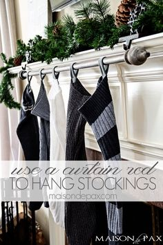 Classy (and cheap!) DIY stocking holder: use a curtain rod | via maisondepax.com #Christmas #diy #christmasdecorating