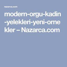 modern-orgu-kadin-yelekleri-yeni-ornekler – Nazarca.com