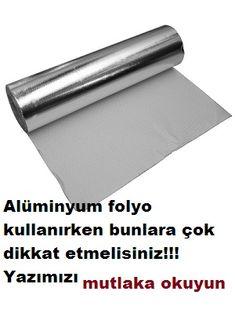 Alüminyum folyo kullanırken bunlara dikkat!Gerek yemek pişirme gerek saklama amaçlı kullanılan alüminyum folyonun zararları