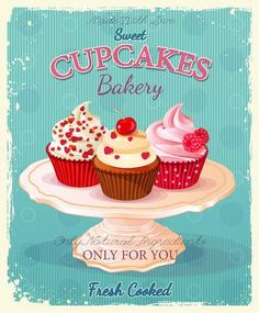 Illustration of Cupcakes. Poster in vintage style. Wedding and birthday sweets. vector art, clipart and stock vectors. Cupcake Illustration, Cupcake Kunst, Cupcake Art, Rose Cupcake, Cupcake Toppers, Cupcake Fondant, Decoupage Vintage, Vintage Paper, Vintage Kitchen