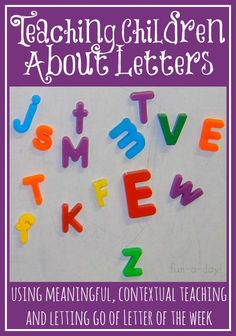 Teaching Children About Letters {Using meaningful, contextual teaching and letting go of Letter of the Week} -- how children learn, how that applies to teaching letters, and real ideas to use with kids *Next year! Preschool Letters, Kindergarten Literacy, Alphabet Activities, Preschool Learning, Literacy Activities, Early Learning, Teaching Kids, Letters Kindergarten, Early Literacy