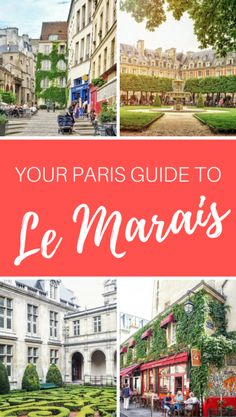 Le Marais travel guide for anyone visiting Paris, France. This iconic district is full of cafes, museums, and winding lanes - a must visit in Paris!