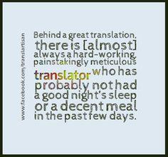 Behind a great translation... (via @translartisan)