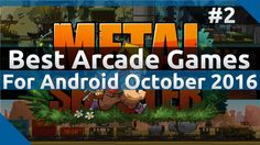 Best Arcade Games For Android October 2016 - #2